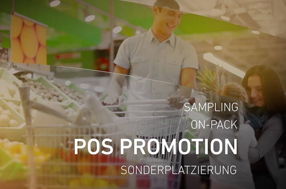 POS-Promotion durch Samplings, On-Pack oder Sonderplatzierungen - We make it POSsible!